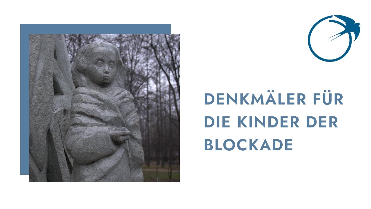 Denkmäler für die Kinder der Blockade